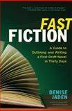 Fast Fiction, Denise Jaden, 1608682544