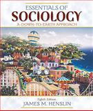 Essentials of Sociology : A Down-to-Earth Approach, Henslin, James M., 020567254X