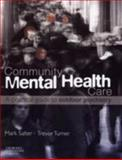 Community Mental Health Care : A Practical Guide to Outdoor Psychiatry, Salter, Mark and Turner, Trevor, 0443102546