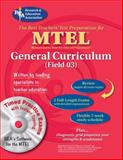 MTEL General Curriculum Field 03, Research & Education Association Editors, 073860254X