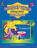Holiday Units with Reproducible Little Books, Renee Chauncey, 0743932544