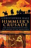 Himmler's Crusade, Christopher Hale, 0785822542