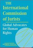 The International Commission of Jurists 9780812232547