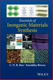 Essentials of Inorganic Materials Synthesis, Rao, 111883254X