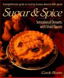 Sugar and Spice, Carole Bloom, 1557882541