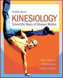 Kinesiology : Scientific Basis of Human Motion, Hamilton, Nancy and Luttgens, Kathryn, 0078022541
