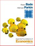 Essential Foundations of Economics, Bade, Robin and Parkin, Michael, 0133462544