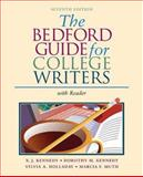 The Bedford Guide for College Writers with Reader : Research Manual, Kennedy, X. J. and Kennedy, Dorothy M., 0312412541