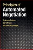 Principles of Automated Negotiation, Fatima, Shaheen and Kraus, Sarit, 1107002540
