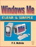 Windows Me Clear and Simple, McBride, P. K., 1555582540