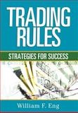 Trading Rules, Eng, William F., 1592802540