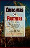 Customers As Partners, Chip R. Bell, 1881052540