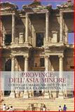 Province Dell'Asia Minore : Costo Dei Marmi, Architettura Pubblica e Committenza, Barresi, Paolo, 8882652548