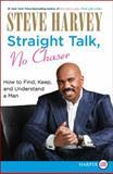 Straight Talk, No Chaser, Steve Harvey, 0062002546