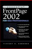 Essential FrontPage 2000 for Web Professionals, Edmonds, Tiffany K., 013093254X
