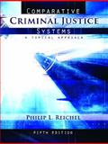 Comparative Criminal Justice Systems 5th Edition