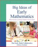 Big Ideas of Early Mathematics : What Teachers of Young Children Need to Know, Video-Enhanced Pearson EText-- Access Card, Early Math Collaborative Staff, 0133522547