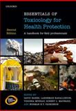 Essentials of Toxicology for Health Protection, Baker, David, 0199652546