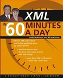 XML in 60 Minutes a Day, Linda McKinnon and Al McKinnon, 0471422541