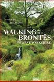 Walking with the Brontes in West Yorkshire, Norman Buckley and June Buckley, 0711232547