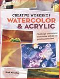 Creative Workshop - Watercolor and Acrylic, Mark Mehaffey, 1440322546