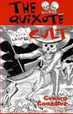 The Quixote Cult, Genaro Gonzalez, 1558852549