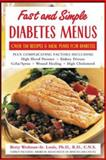 Fast and Simple Diabetes Menus, Betty Wedman-St. Louis, 0071422552