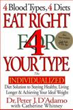 Eat Right for Your Type, Peter J. D'Adamo and Catherine Whitney, 039914255X
