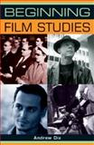 Beginning Film Studies, Dix, Andrew, 0719072557