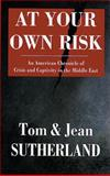 At Your Own Risk, Tom Sutherland and Jean Sutherland, 1555912559