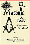 Masonic Quiz Book : Ask Me Another, Brother, , 158509255X