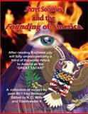 Secret Societies and the Founding of America, K. C. Willson, 1892062550