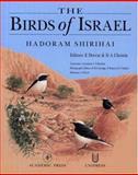 The Birds of Israel, Shirihai, Hadoram, 0126402558