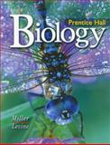 Biology, Kenneth Miller and Joseph Levine, 0131662554