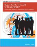 Practicing the Art of Leadership : A Problem-Based Approach to Implementing the ISLLC Standards, Green, Reginald Leon, 0132582554