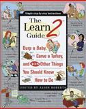 Learn2 Guide, Jason Roberts, 0375752552