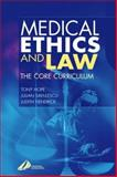 Medical Ethics and Law : The Core Curriculum, Hope, Tony and Savulescu, Julian, 0443062552