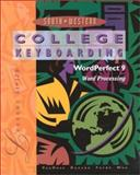 College Keyboarding Lessons 61-120 : WordPerfect 9 Word Processing, VanHuss, Susie H. and Forde, Connie M., 053872255X