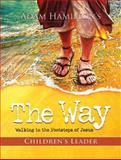 The Way: Children's Leader Guide, Adam Hamilton and Sally Hoelscher, 1426752555