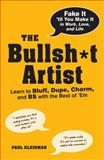 The Bullsh*t Artist, Paul Kleinman, 1440512558