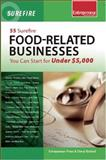 Food-Related Businesses : You Can Start for under $5000, Kimball, Cheryl, 1599182556