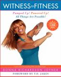 Witness to Fitness, Donna Richardson Joyner, 0062112554