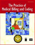 The Practice of Medical Billing and Coding : A Real Life Book Including a Simulated Work Program, ICDC Publishing Inc. Staff, 0131722557