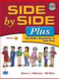 Side by Side Plus - Life Skills, Standards, and Test Prep 2, Molinsky, Steven J. and Bliss, Bill, 0132402556