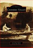 Cashiers Valley, Jane Gibson Nardy and Jan Blair Wyatt, 0738552550
