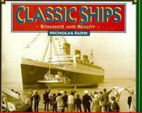 Classic Ships, Faith, Nicholas, 0760302553