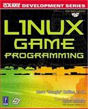 Linux Game Programming, Collins, Mark, 0761532552