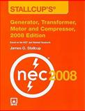 Stallcup's® Generator, Transformer, Motor and Compressor, 2008 Edition, Stallcup, James G., 076375255X