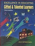 Excellence in Educating Gifted and Talented Learners, Van Tassel-Baska, Joyce, 0891082557