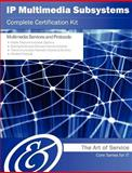 Ip Multimedia Subsystems Complete Certification Kit - Core Series for It, Ivanka Menken, 1486142559